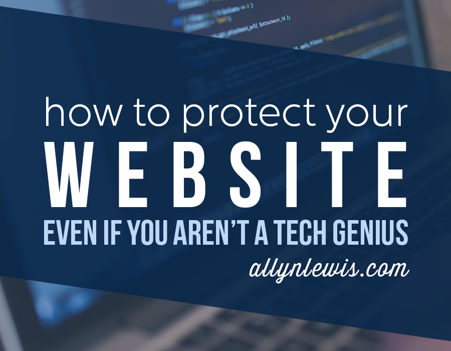 How to Protect Your Website Even if You Aren't a Tech Genius
