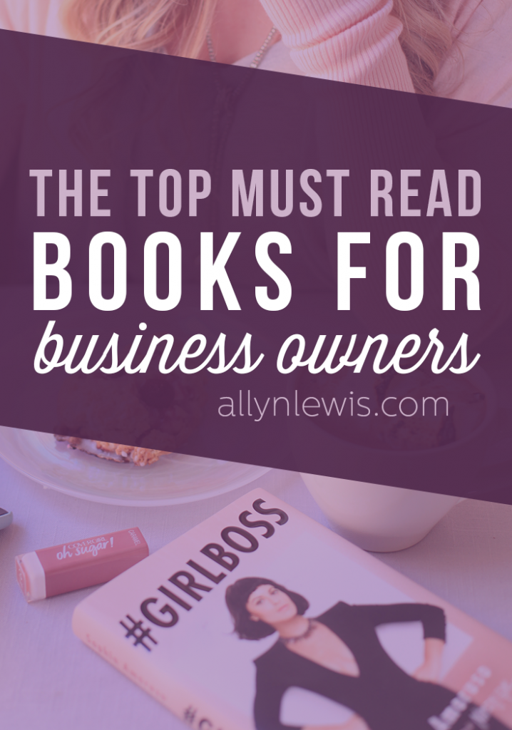 Incredible books every business owner should read.