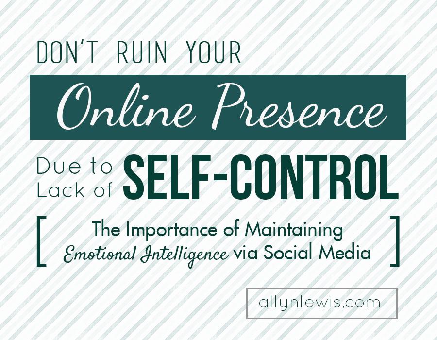The Importance of Maintaining Emotional Intelligence via Social Media